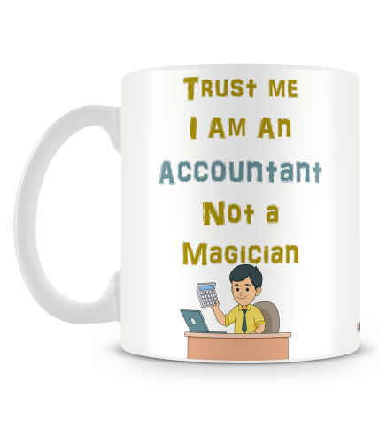Accountant Not A Magician Mug