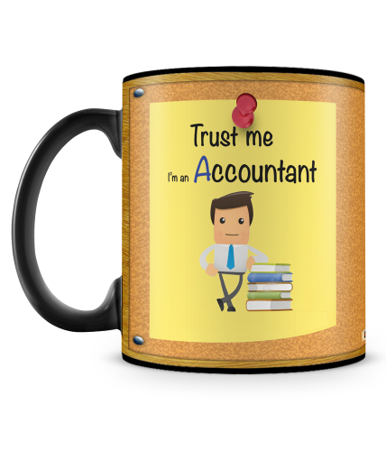 Trust Me I Am An Accountant Mug