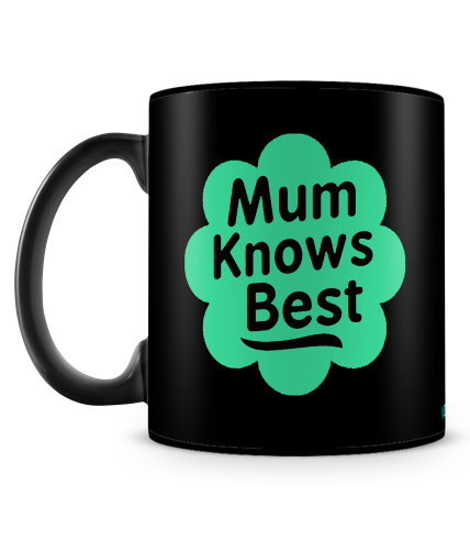 Mum Knows Best Mug