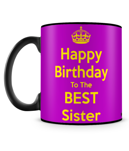 Happy Birthday Best Sister Mug