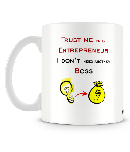 Dont Need Another Boss Mug