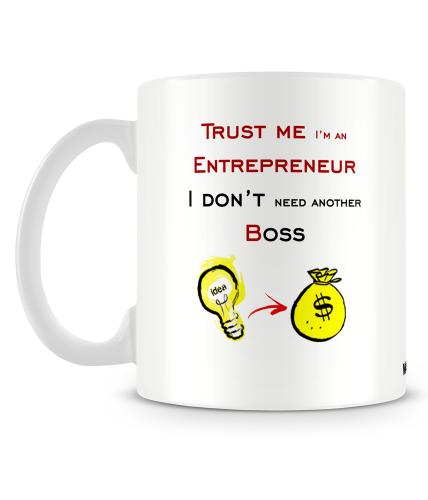 Dont Need Another Boss Mug