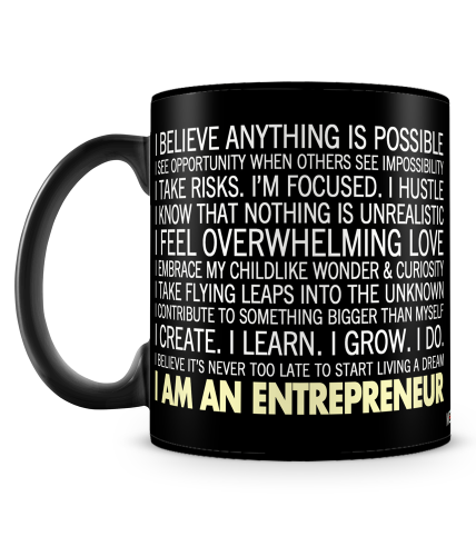 I Am An Entrepreneur Mug