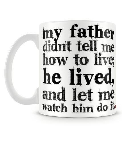 Dad How To Live Mug