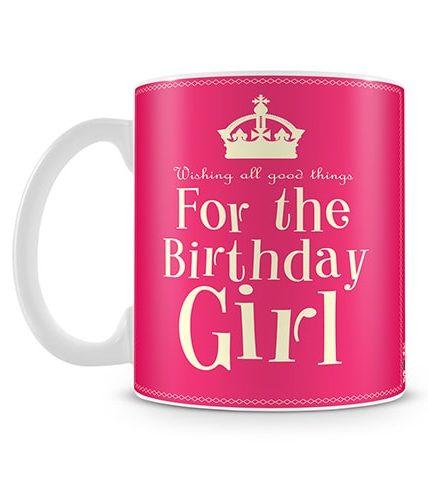 For The Birthday Girl Mug