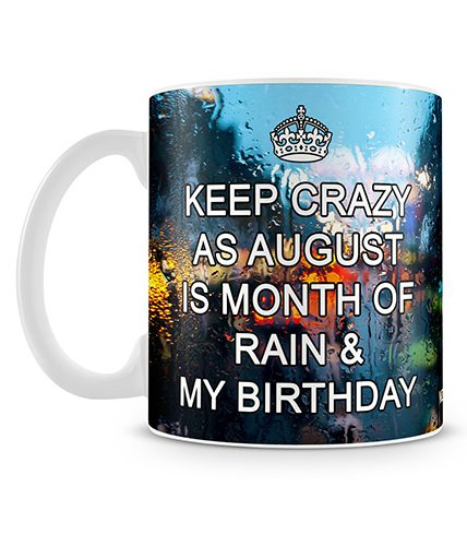 August Is Month Of Birthday Mug