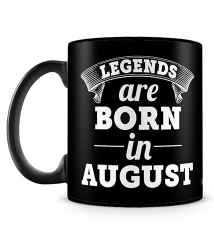 Legends Born In August Mug