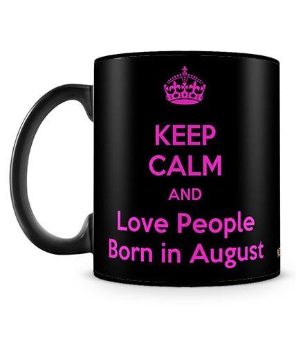 Love People Born In August Mug