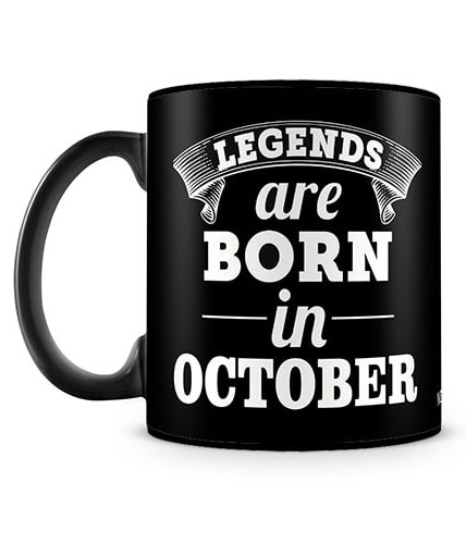 Legends Are Born In October Mug