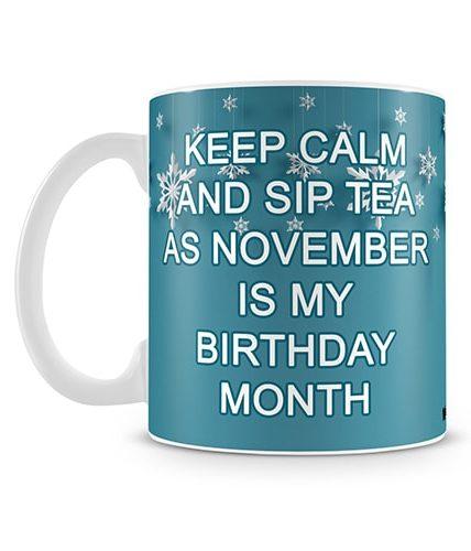 Sip Tea November birthday Mug