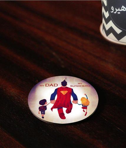 My Dad My Super hero Coaster
