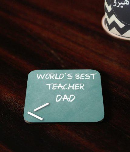 Best Teacher Dad Coaster
