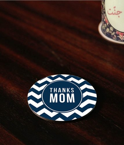 Thanks Mom Coaster