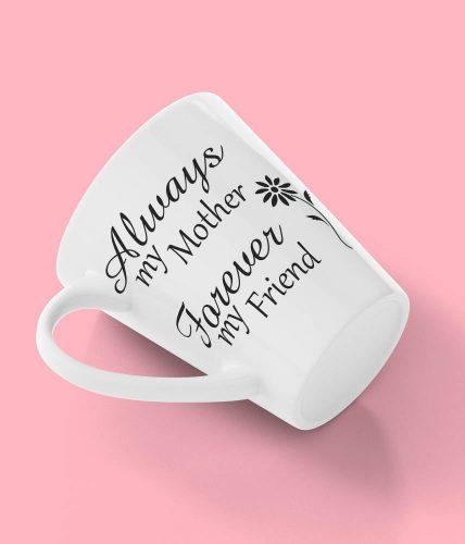 Mother Forever Friend Mug