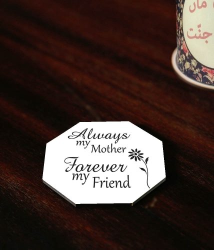 Mother Forever Friend Coaster