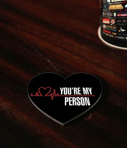 You Are My Person Coaster