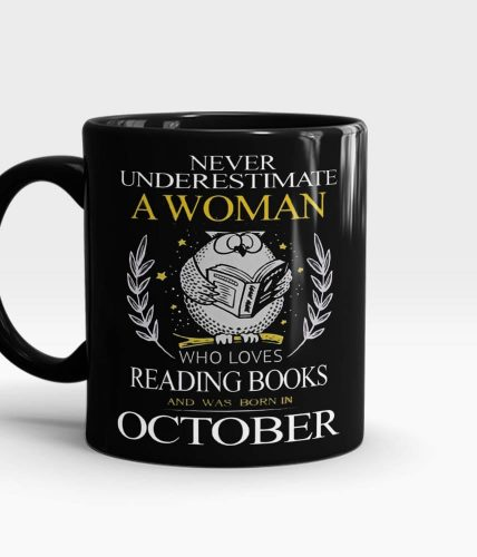 Woman Born In October Mug - Month Customizable