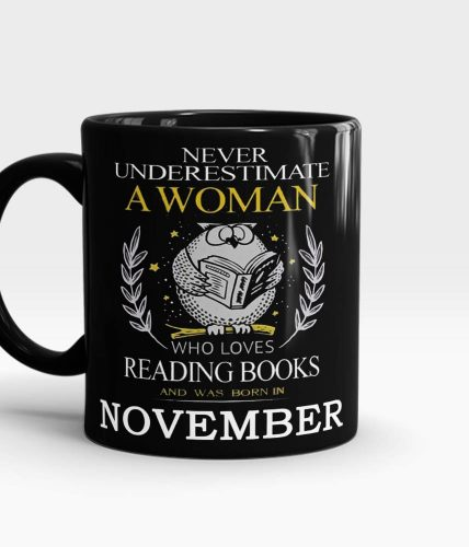 Woman Born In November Mug - Month Customizable