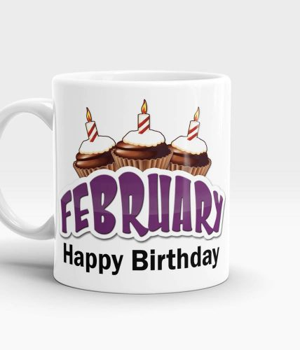 February Happy Birthday Mug