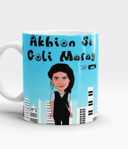 Akhion Se Goli Maray Mug
