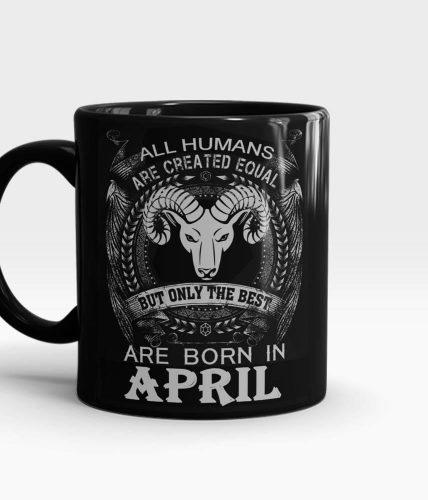 Aries Best Born In April Mug