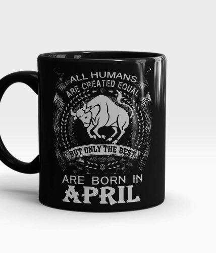 Taurus Best Born In April Mug