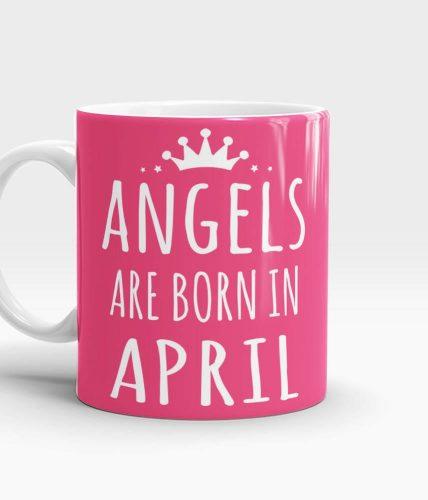 Angels Born In April Mug