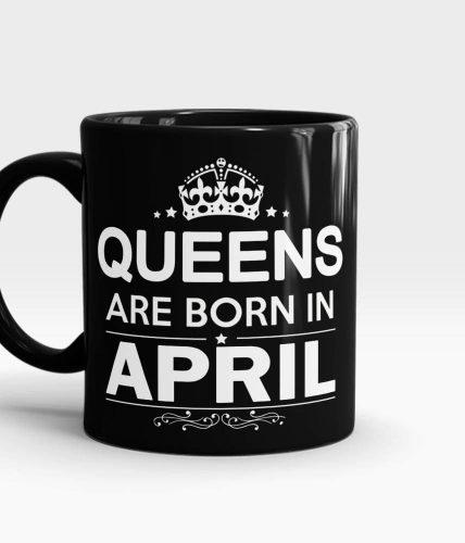 Queens Born In April Mug