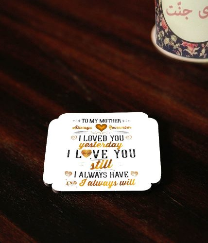 Love You Always Mother Coasters