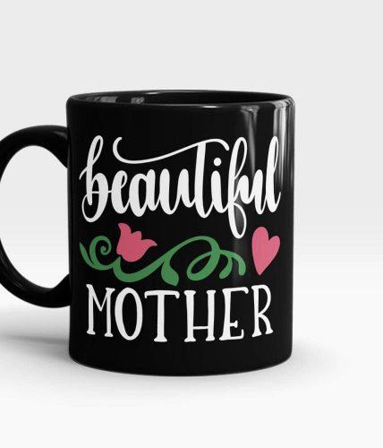 Beautiful Mother Mug