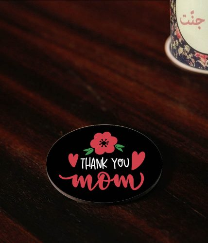Thank You Mom Coaster