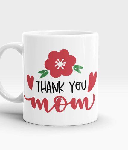 Thank You Mom Mug