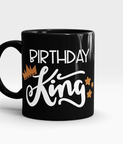 Birthday King Mug