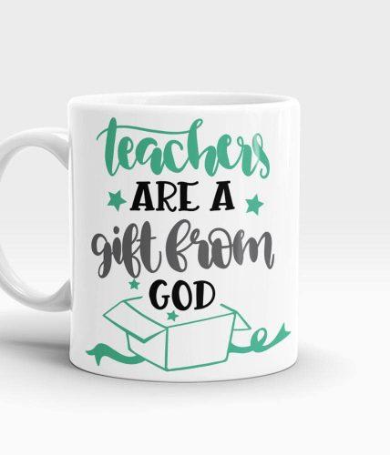 Teachers Gift From God Mug